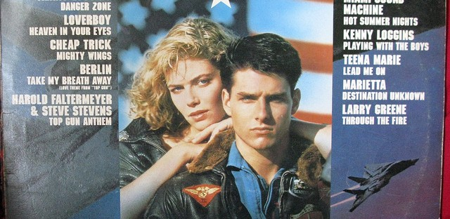 The soundtrack to 'Top Gun.'