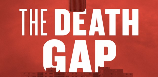 Cover of 'The Death Gap: How Inequality Kills'