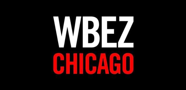 WBEZ 91.15 | NPR Station for Chicago News, Politics, Education, Race, Class, Communities and Criminal Justice
