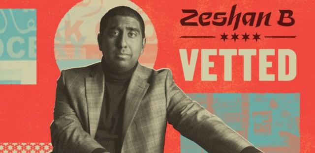 Zeshan B's 'Vetted'
