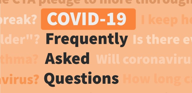 A series of questions in the middle of which is the phrase 'COVID-19 Frequently Asked Questions