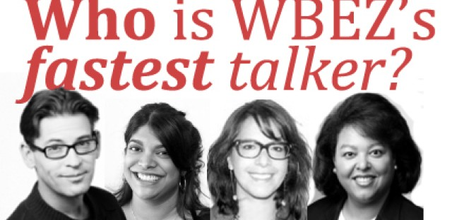 Searching for WBEZ's fastest talker