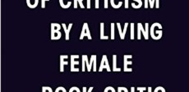 The life of a female rock critic