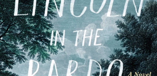 Cover of George Saunders's Lincoln in the Bardo
