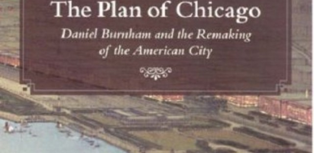 Chicago Visionaries: From Burnham To Today And Beyond