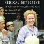 Dr. Mary Guinan, a professor of epidemiology and community health at the University of Las Vegas' School of Community Health Sciences, has a new memoir called Adventures of a Female Medical Detective.