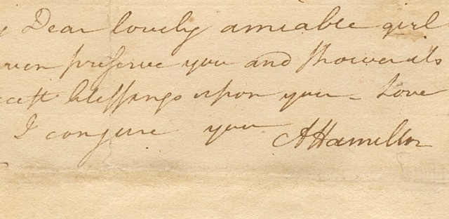 "The end of a love letter from Alexander Hamilton to his future wife Elizabeth Schuyler written while they were ""courting"""