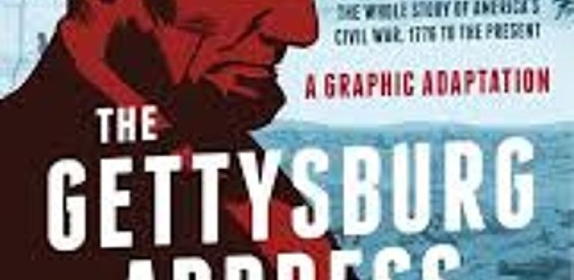 The Gettysburg Address turns 150 and becomes a graphic novel
