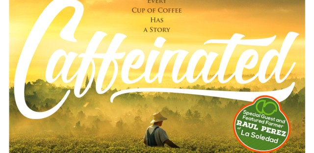 """Chicago Premiere of """"Caffeinated"""""""
