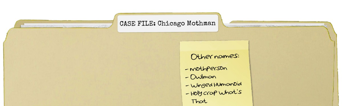 Case File: Chicago Mothman