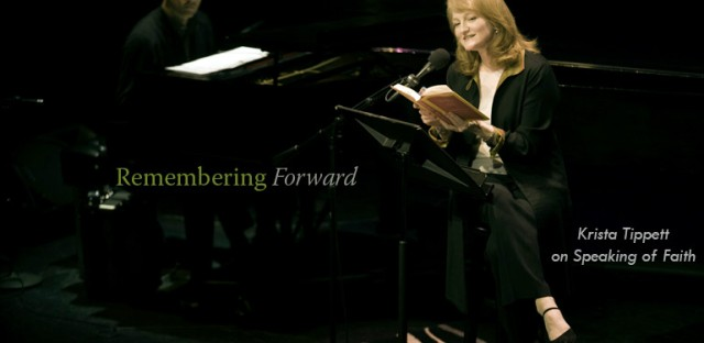 On Being : [Unedited] Krista Tippett — Remembering Forward Image