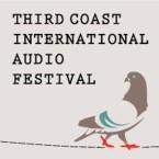 Third Coast International Audio Festival Conference has room for non-radio folks, too