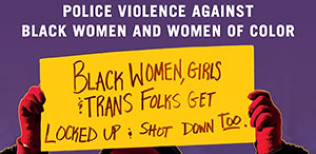 INVISIBLE NO MORE                         Police Violence Against Black Women and Women of Color