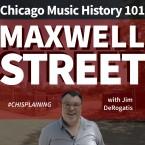 Chicago Music History: Maxwell Street
