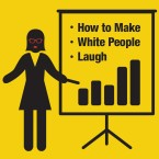 How To Make White People Laugh cover