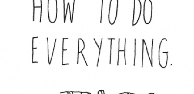 The hosts of the 'How to Do Everything' podcast share some wisdom