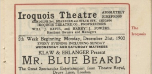 The playbills at the Iroquois Theater had advertised building as fireproof, even on the day a massive fire killed 600 people.
