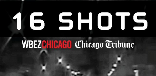 "Read more about the case and listen to the ""16 Shots"" podcast from WBEZ Chicago and the Chicago Tribune."