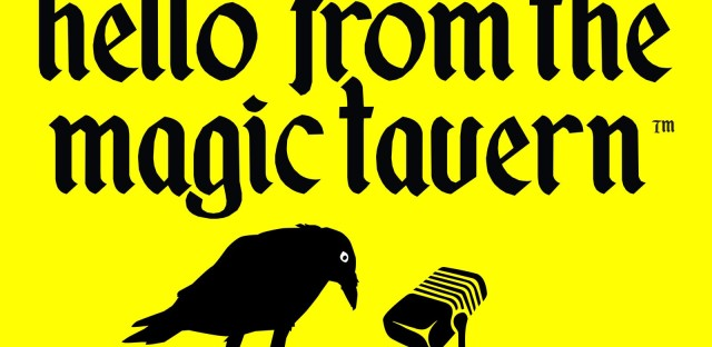 Hello from the Magic Tavern : 94 - Sarah For Real Image
