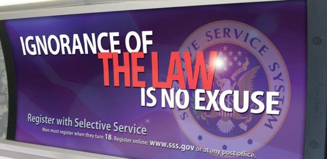 The Selective Service System promotes registration through these transit billboards, as well as TV and radio public service announcements.