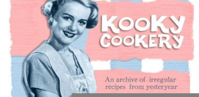 'Kooky Cookery' serves up a smorgasboard of cullinary oddities