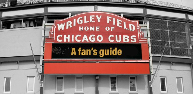 "Wrigley field sign with the words ""A fan's guide"" on the marquee"