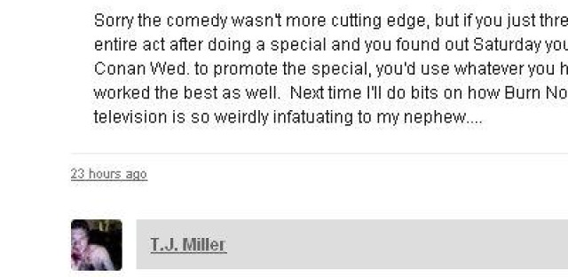 Daily Rehearsal: TJ Miller hits the comments section of Chicagoist