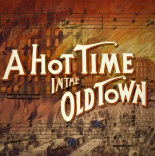 Hot Time In The Old Town Thumbnail