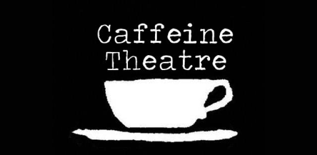 Daily Rehearsal: Caffeine Theatre shuts down