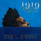 Eve Ewing's Latest Book Explores The Black Experience A Century After Chicago's 1919 Race Riot