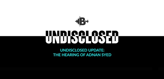 Undisclosed: The State Vs. Adnan Syed : Adnan's PCR Hearing: Day 3 Image