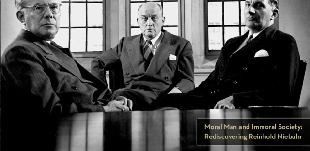 On Being : Richard Wightman Fox, Jean Bethke Elshtain, and Robin Lovin — Moral Man and Immoral Society: Rediscovering Reinhold Niebuhr Image