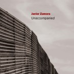 Unaccompanied Book by Javier Zamora