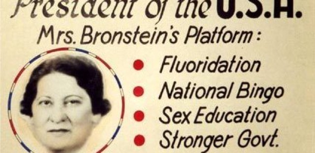 A campaign poster for Yetta Bronstein — featuring Alan Abel's mother.