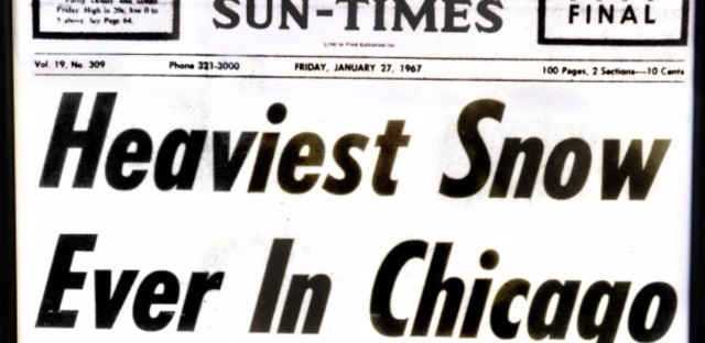 "Chicago Sun-Times front page on January 27, 1967: ""16.4 Inches! All Schools Closed"""