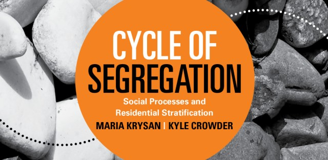 Cover of Cycle of Segregation. Social Processes and Residential Stratification