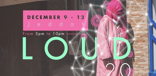 """The advertising poster for """"LoudArt,"""" an annual cultural event and art exhibit in the Saudi city of Jeddah. The program reflects the efforts by young Saudi women to expand their role in public life."""